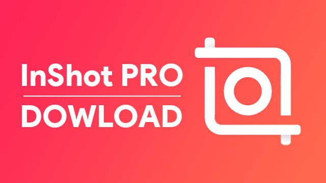 InShot Pro Mod APK Download For Android [Fully Unlocked 2021]